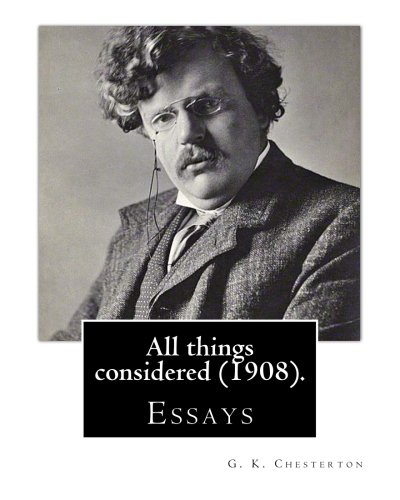 Gk Chesterton Essays Utopia Of Usurers And Other Essays By G K