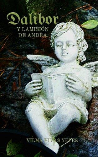 9781537678917: Dalibor y la misión de Andra: Volume 1 (Dalibor y las almas rebeldes)