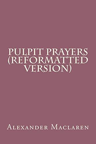 9781537682778: Pulpit Prayers (Reformatted Version)