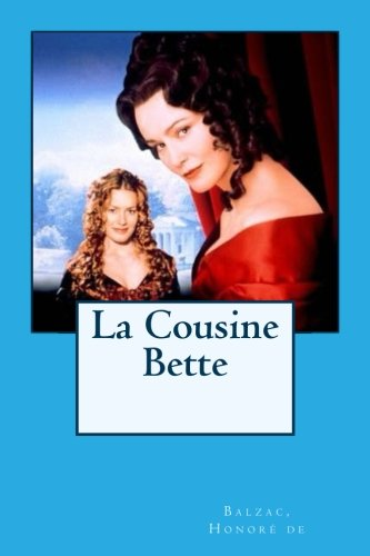 9781537683959: La Cousine Bette (French Edition)