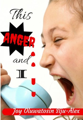 9781537686998: This Anger and I: Elementary Guide to Anger Management