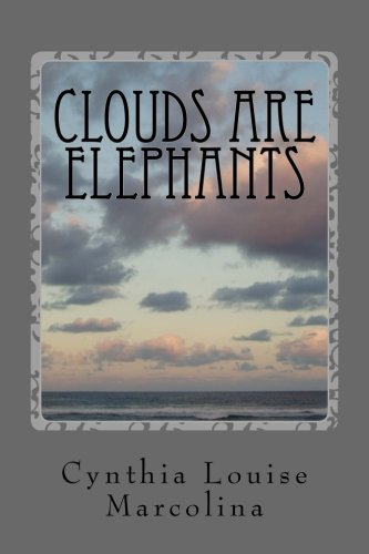 9781537687988: Clouds Are Elephants