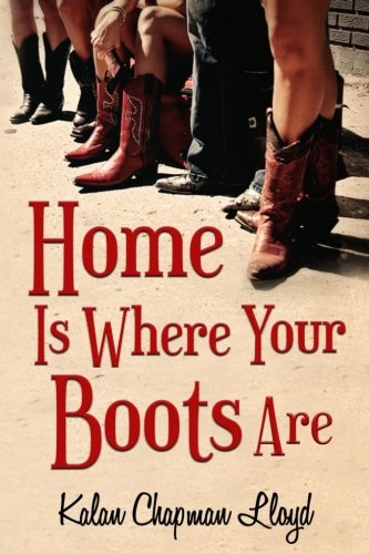 9781537689746: Home Is Where Your Boots Are: A Southern Chick-Lit Mystery (The MisAdventures of Miss Lilly) (Volume 1)