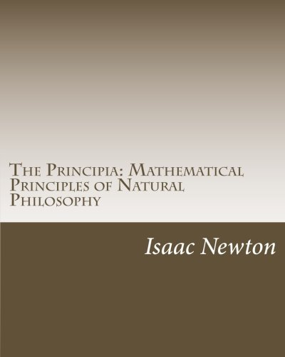 9781537691190: The Principia: Mathematical Principles of Natural Philosophy