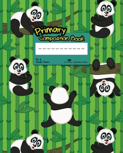 9781537695808: Primary Composition Book: No.6 Panda Bears (Primary Composition Books K-2)