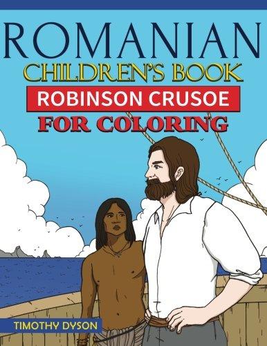 9781537696089: Romanian Children's Book: Robinson Crusoe for Coloring