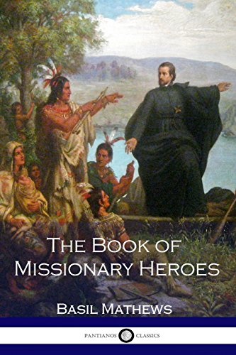 9781537696515: The Book of Missionary Heroes