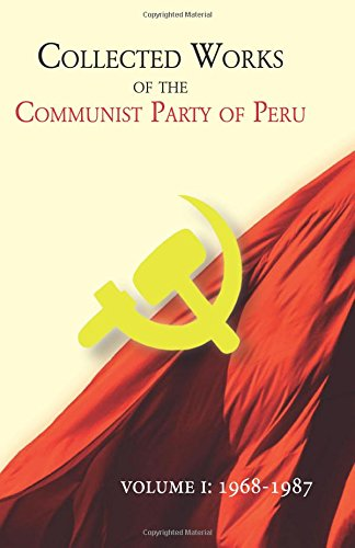 9781537699929: Collected works of The Communist Party of Peru
