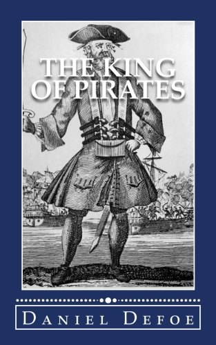 9781537701189: The King of Pirates: Being an Account of the Famous Enterprises of Captain. Avery, the Mock King of Madagascar