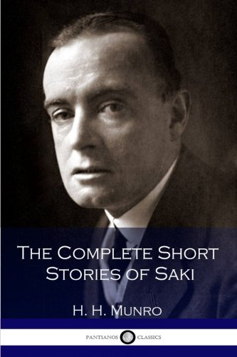 9781537701219: The Complete Short Stories of Saki (H. H. Munro)
