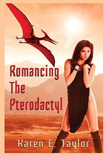 9781537701240: Romancing the Pterodactyl