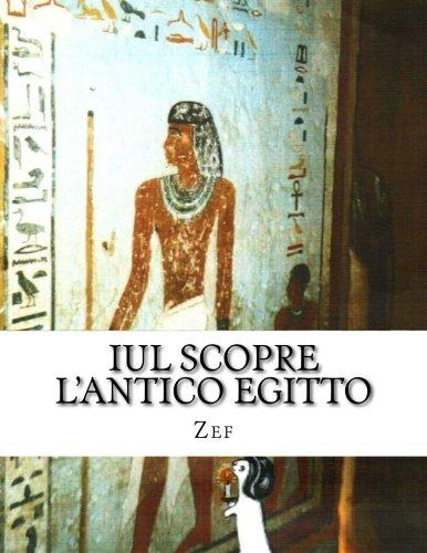 Iul Scopre L Antico Egitto: Iul, Il: Zef