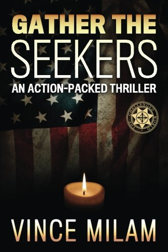 9781537711515: Gather The Seekers (Challenged World) (Volume 3)