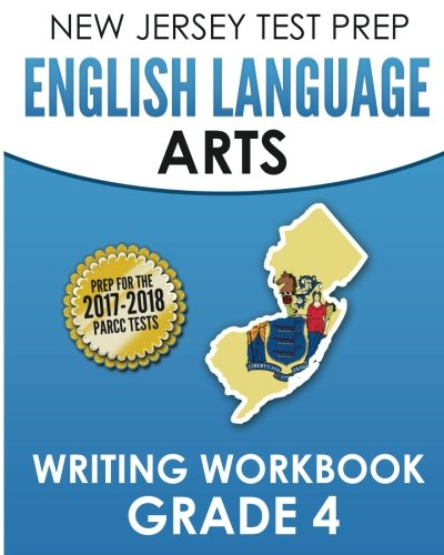 9781537713359: NEW JERSEY TEST PREP English Language Arts Writing Workbook Grade 4: Preparation for the PARCC Assessments
