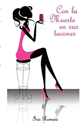 9781537715667: Con la Muerte en sus tacones (Spanish Edition)