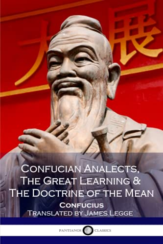 9781537716947: Confucian Analects, The Great Learning & The Doctrine of the Mean