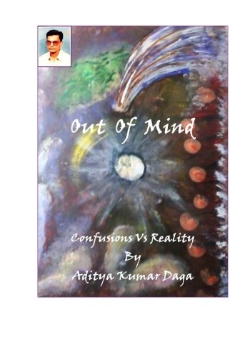 9781537717388: Out Of Mind: Confusions Vs Realities