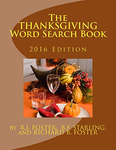 The Thanksgiving Word Search Book: 2016 Edition: R.J. Foster