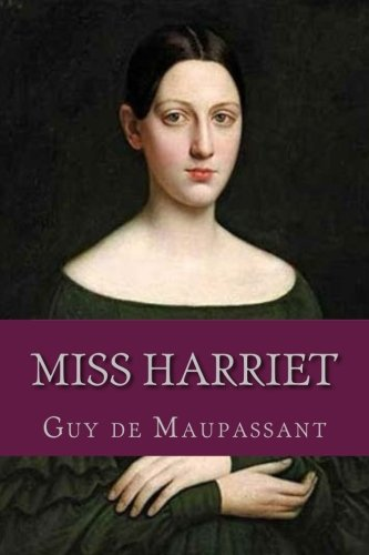 9781537718897: Miss Harriet (French Edition)