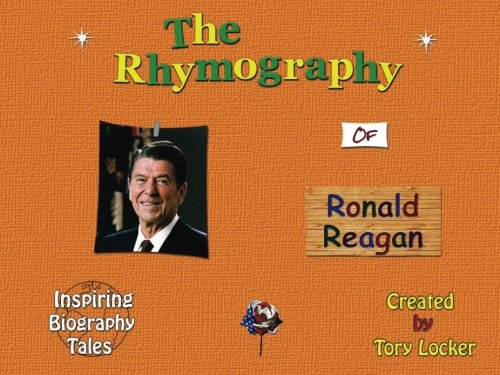9781537719245: The Rhymography of Ronald Reagan (Inspiring Tales)