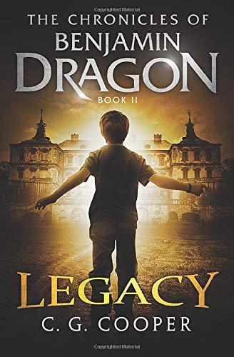 Benjamin Dragon - Legacy (The Chronicles of: Cooper, C. G.