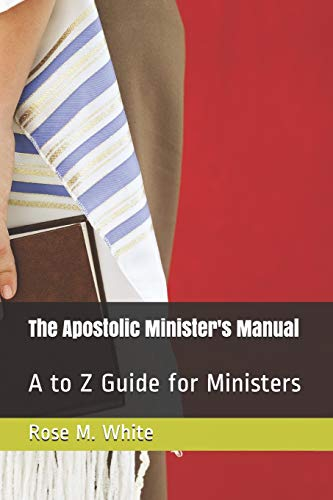 9781537722337: The Apostolic Minister's Manual: A to Z Guide for Ministers