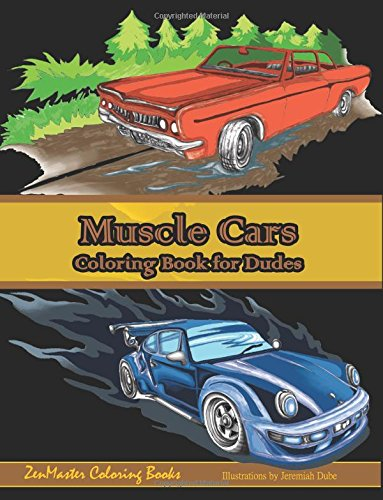 9781537730868: Muscle Cars Coloring Book for Dudes: Adult Coloring ...