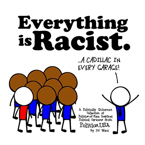 Everything is Racist: A Politically Incorrect Collection: DC Ward