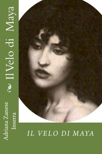 Il Velo Di Maya: Poesie D Amore: Adriana Zanese Inserra