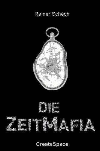 9781537736051: Die Zeitmafia
