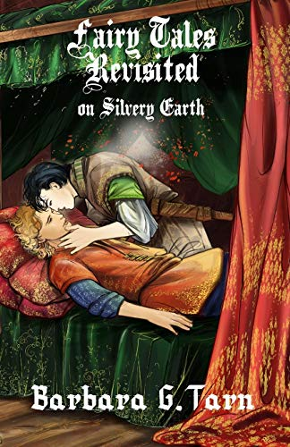 9781537736457: Fairy Tales Revisited on Silvery Earth