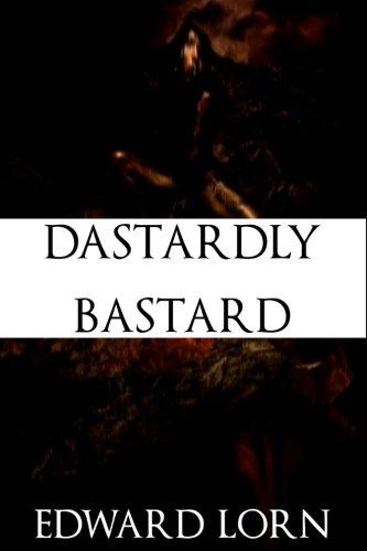 9781537737614: Dastardly Bastard