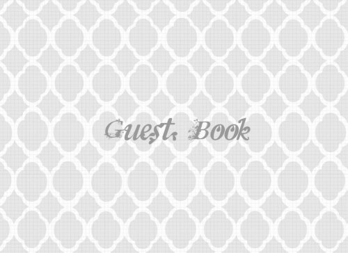 9781537739762: Guest Book: Grey Design   All Occasions   Guest Book  Keepsake   Use For: Guest Houses, B&B's, Birthdays, Graduations, Anniversaries, Funerals, Memorials and more, 70 blank pages, 8.25x6in