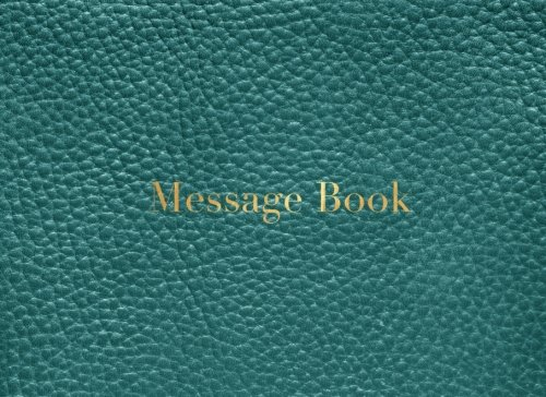 """9781537744575: Message Book: Green Leather Look 