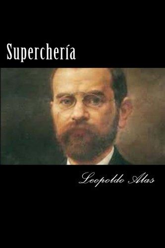 Supercheria (Spansih Edition) (Paperback): Leopoldo Alas