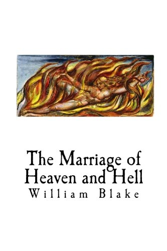 The Marriage of Heaven and Hell: William: Blake, William
