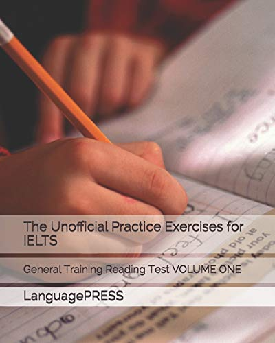 9781537748511: The Unofficial Practice Exercises for IELTS: General Training Reading Test VOLUME ONE