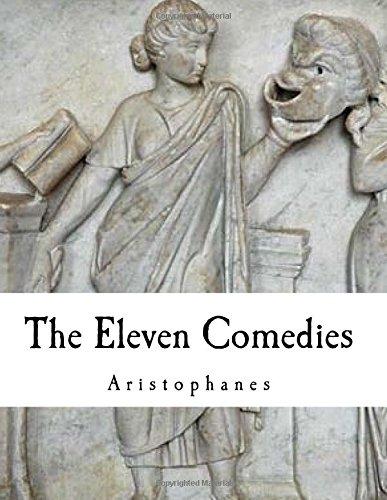 9781537751009: The Eleven Comedies: Aristophanes
