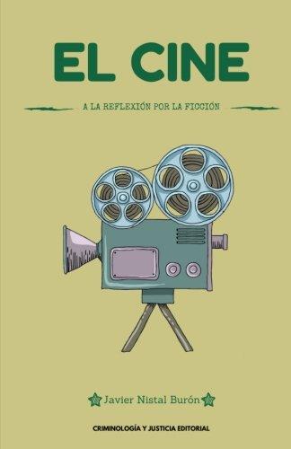 9781537752228: El cine: a la reflexión por la ficción