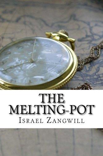 9781537753713: The Melting-Pot