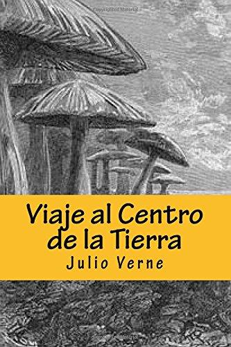 9781537756301: Viaje al Centro de la Tierra: Julio Verne
