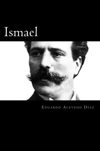Ismael (Spanish Edition): Acevedo Diaz, Eduardo