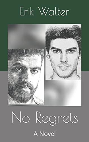 9781537760483: No Regrets: A Novel