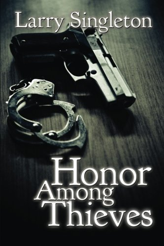 9781537761022: Honor Among Thieves