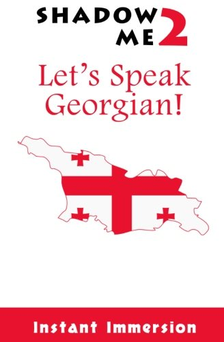 Shadow Me 2: Let's Speak Georgian! (Shadow: Immersion, Instant