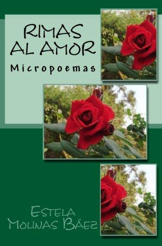 9781537761565: Rimas al amor: Micropoemas