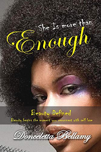 9781537762166: She is more than enough: Beauty Defined