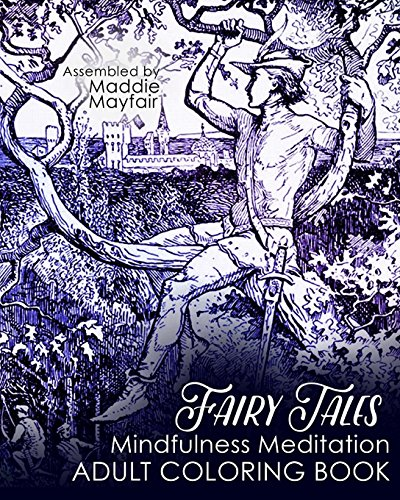 9781537763026: Fairy Tales Mindfulness Meditation Adult Coloring Book (Colouring Books for Grown-Ups)