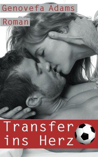 9781537765983: Transfer ins Herz
