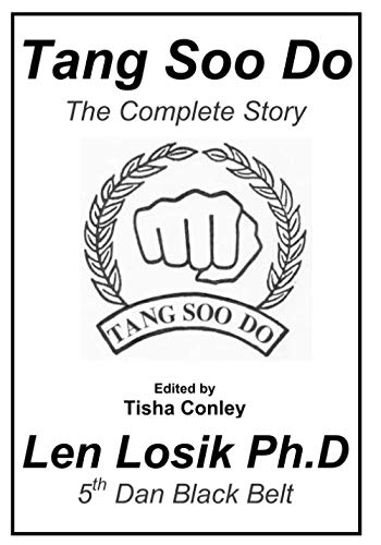 9781537770277: Tang Soo Do The Complete Story